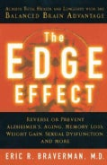 The Edge Effect: Achieve Total Health And Longevity With The Balanced Brain Advantage (Paperback)