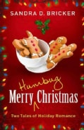 Merry Humbug Christmas: Two Tales of Holiday Romance (Paperback)