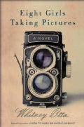 Eight Girls Taking Pictures (Hardcover)