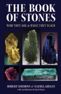 The Book of Stones: Who They Are & What They Teach (Paperback)