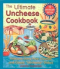 """The Ultimate Uncheese Cookbook: Delicious Dairy-Free Cheeses and Classic """"Uncheese"""" Dishes (Paperback)"""