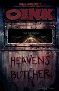 Oink: Heaven's Butcher (Paperback)