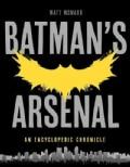 Batman's Arsenal: An Unauthorized Encyclopedic Chronicle (Paperback)