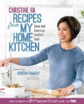 Recipes from My Home Kitchen: Asian and American Comfort Food from the Winner of MasterChef Season 3 (Hardcover)