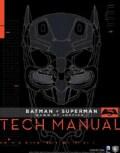 Batman V Superman Dawn of Justice Tech Manual (Hardcover)