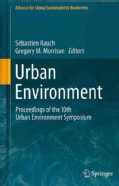 Urban Environment: Proceedings of the 10th Urban Environment Symposium (Hardcover)