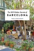 The 500 Hidden Secrets of Barcelona (Paperback)
