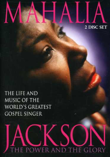 Mahalia Jackson: The Power and the Glory (DVD)
