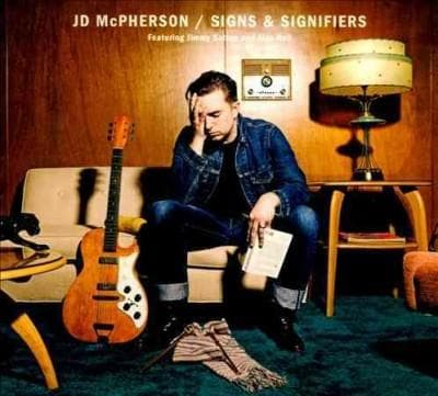 J. D. McPherson - Signs & Signifiers