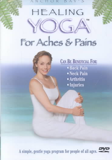 Healing Yoga: Aches& Pains (DVD)