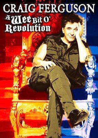 Craig Ferguson: Wee Bit O' Revolution (DVD)