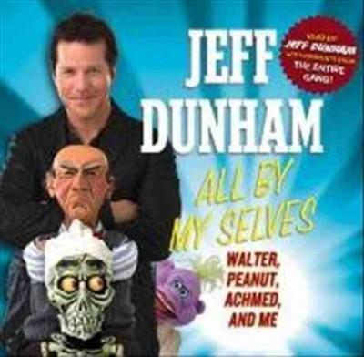Jeff Dunham - Jeff Dunham: All By My Selves