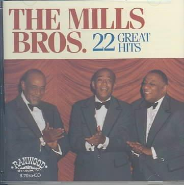 Mills Brothers - 22 Great Hits