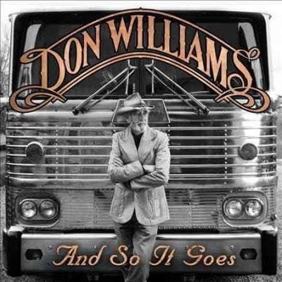 Don Williams - And So It Goes