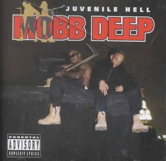 Mobb Deep - Juvenile Hell (Parental Advisory)