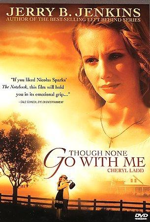 Though None Go With Me (DVD)