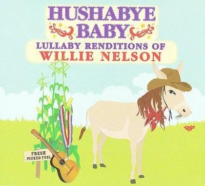 Willie Nelson - Lullaby Renditions of Willie Nelson