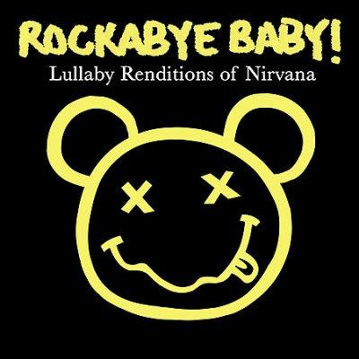 Various - Rockabye Baby! Lullaby Renditions of Nirvana