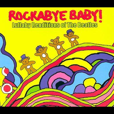 Various - Rockabye Baby! Lullaby Renditions Of the Beatles