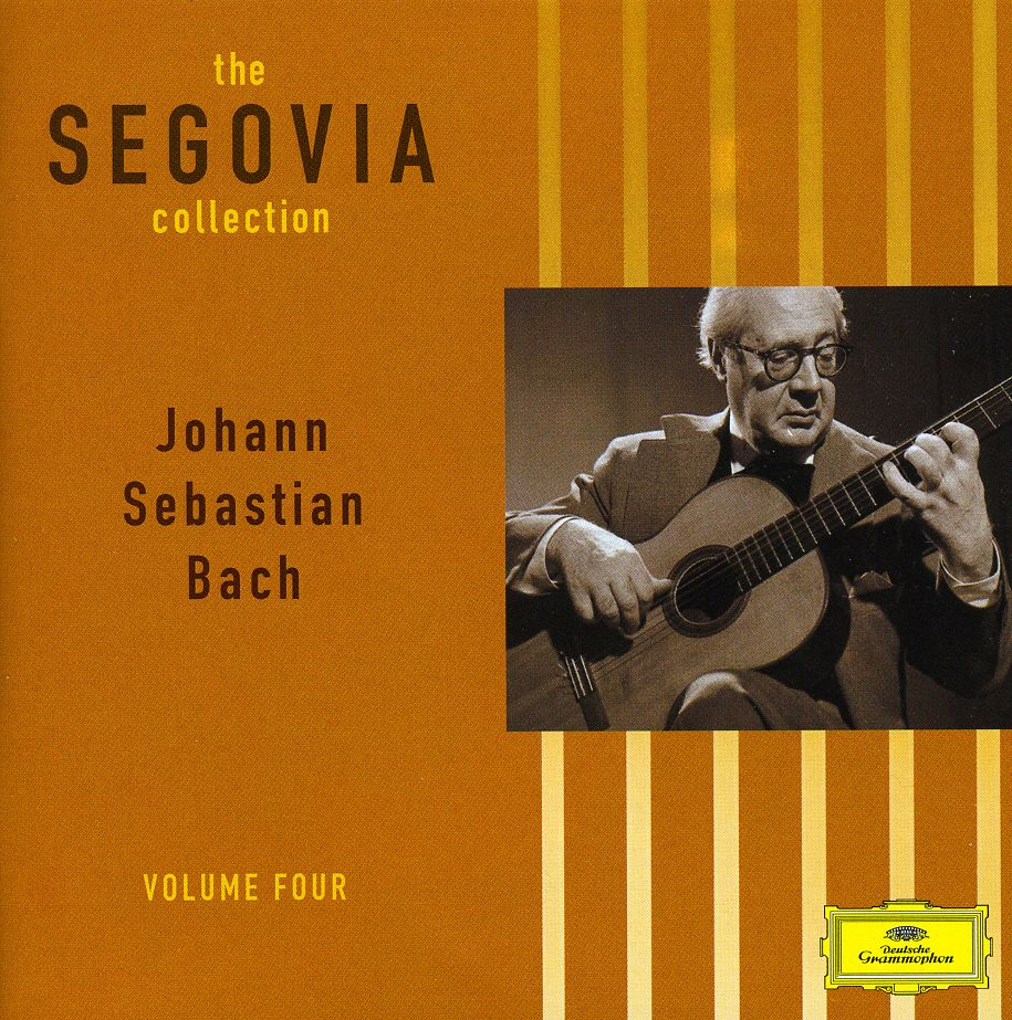 BACH & SEGOVIA - VOL. 4-SEGOVIA COLLECTION
