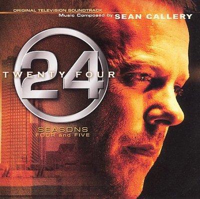 Sean Callery - 24: Seasons 4 & 5 Original Television Soundtracks