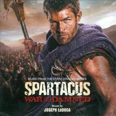 Joseph Loduca - Spartacus: War Of The Damned (OSC)