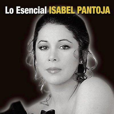 Isabel Pantoja - Los Esencial Isable Pantoja