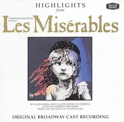 Original Broadway Cast - Les Miserables: Highlights (OCR)