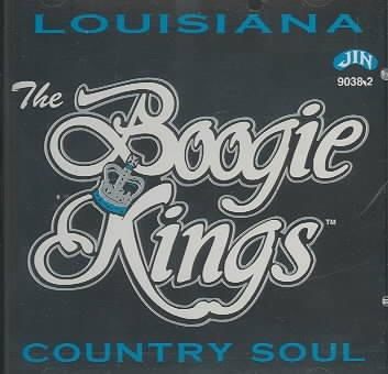 Boogie Kings - Louisiana Countrysoul