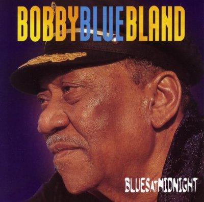 "Bobby ""Blue"" Bland - Blues at Midnight"