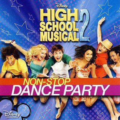 Various - High School Musical 2 Non-Stop Dance Party