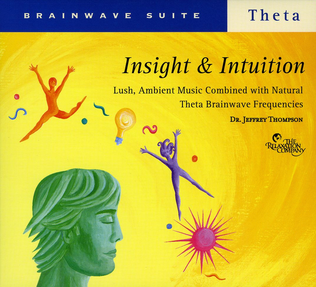 Dr. Jeffrey Thompson - Insight & Intuition