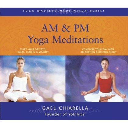 Gael Chiarella - A.M. & P.M. Yoga Meditations
