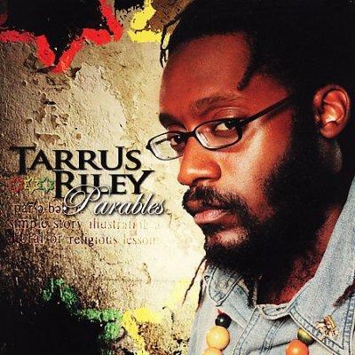 Tarrus Riley - Parables