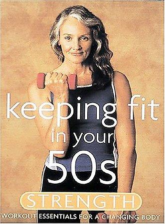 Keeping Fit in Your 50s: Strength (DVD)