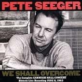 Pete Seeger - The Complete Carnegie Hall Concert, June 8, 1963
