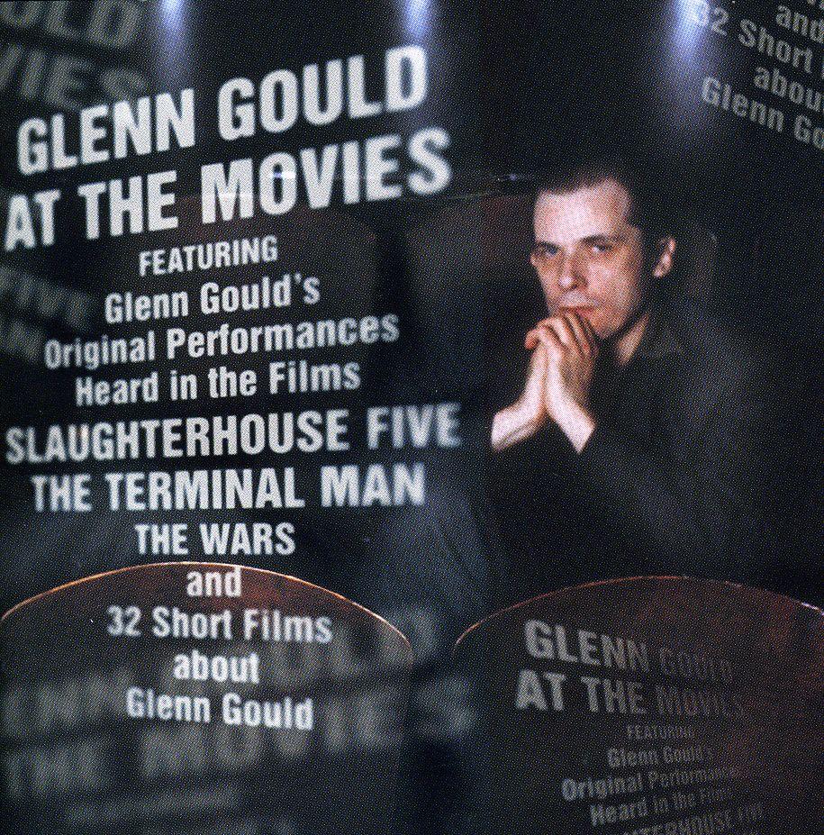 Glenn Gould - Glenn Gould at the Movies