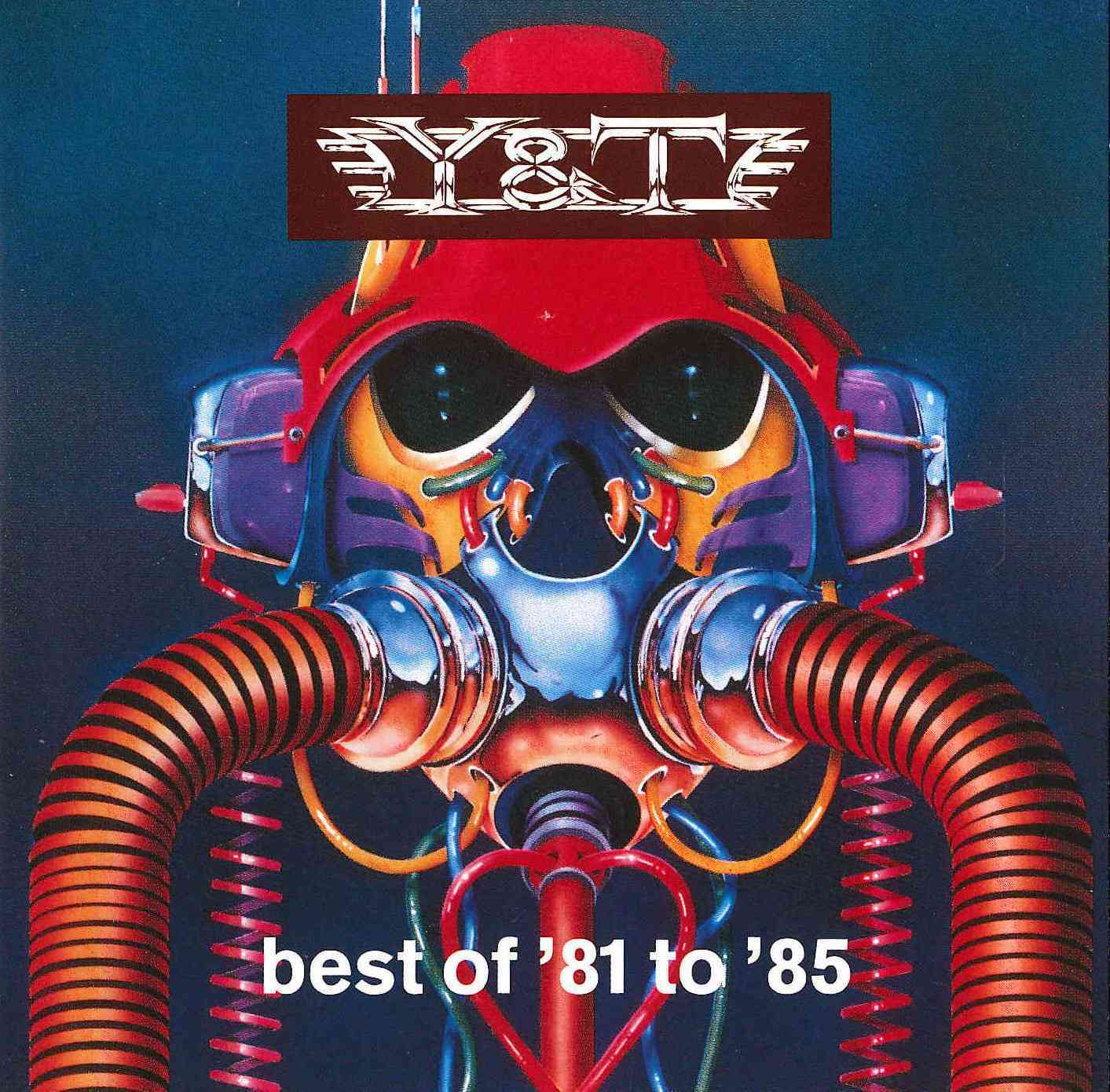 Y & T - Best of '81 to '85