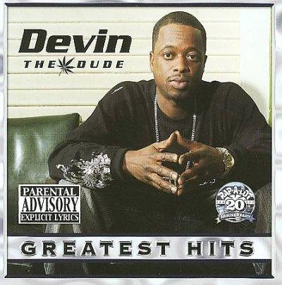 Devin The Dude - Best Of Devin The Dude (Parental Advisory)