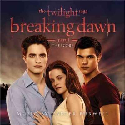 Carter Burwell - The Twilight Saga: Breaking Dawn - Part 1 (OSC)