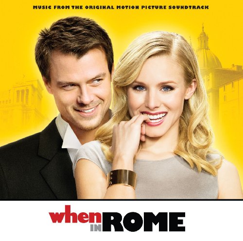 Various - When In Rome- Music From The Original Motion Picture Soundtrack (OST)
