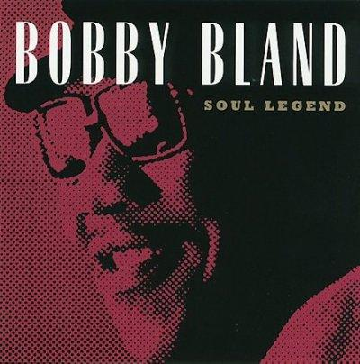 "Bobby ""Blue"" Bland - Soul Legends"