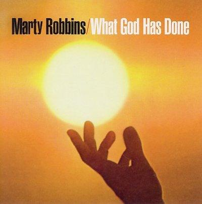 Marty Robbins - What God Has Done