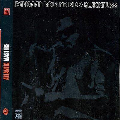 Rahsaan Roland Kirk - Blacknuss