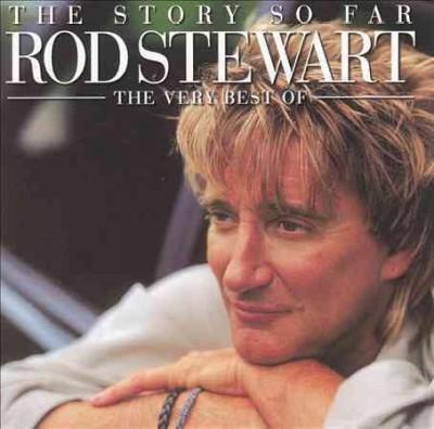 Rod Stewart - Story So Far: Very Best of