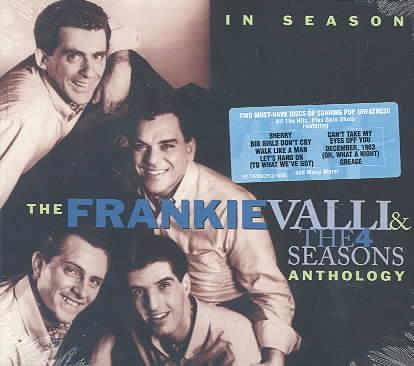Frankie Valli/The Four Seasons - In Season: The Frankie Valli & The Four Seasons Anthology
