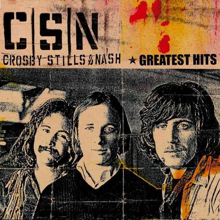 Stills & Nash Crosby - Greatest Hits