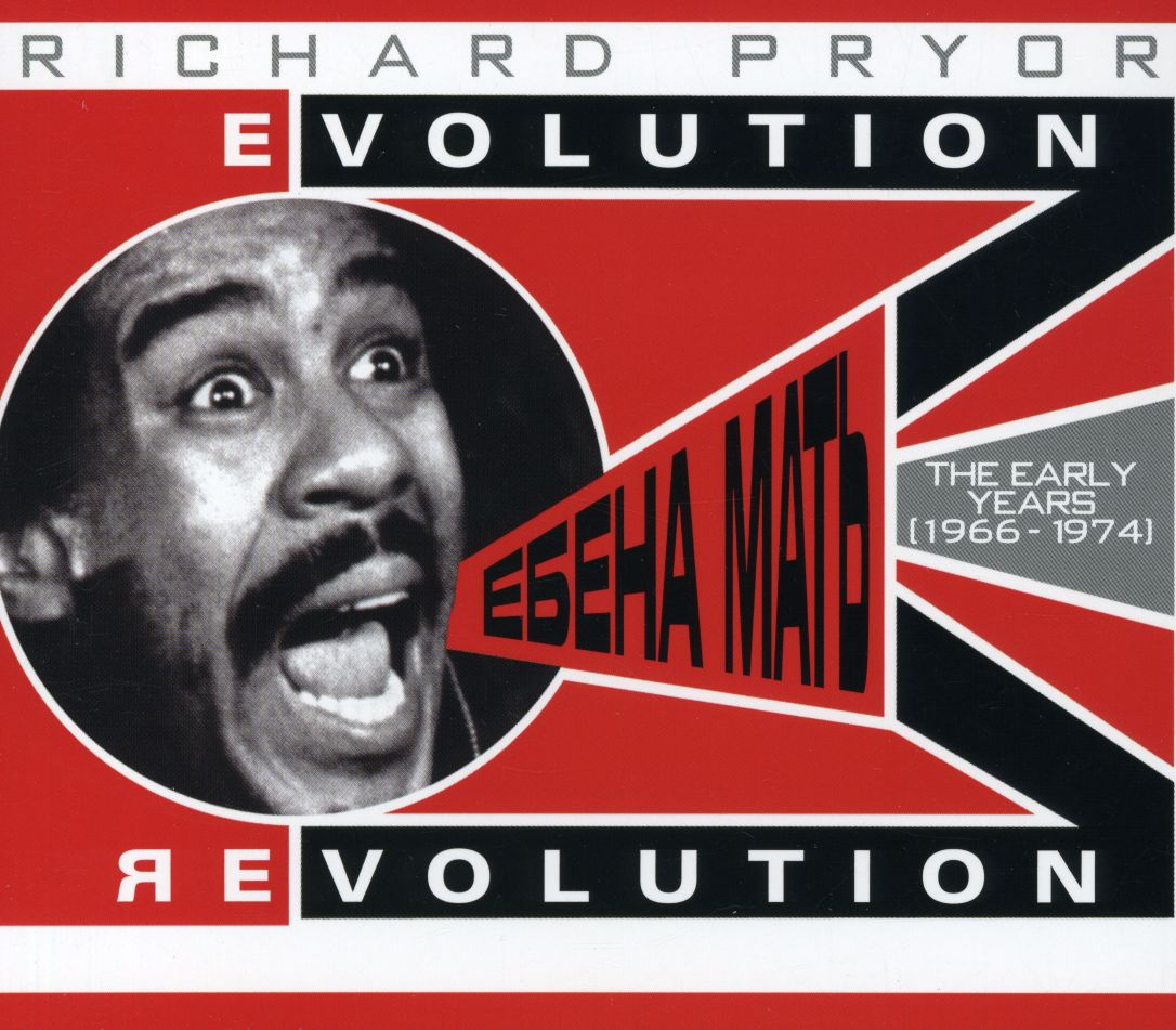 Richard Pryor - Evolution / Revolution: The Early Years (Parental Advisory)