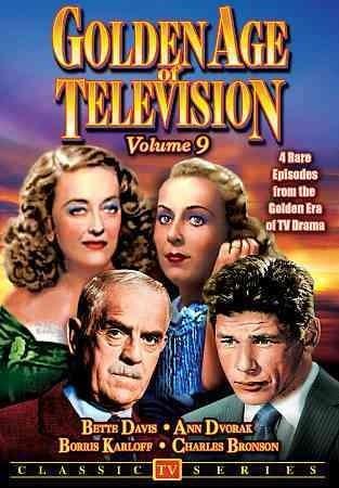GOLDEN AGE OF TELEVISION - Golden Age Of Television Vol. 9: The Gloucester Captain/Stranded/Close-Up/A Chain Of H... (Not Rated)