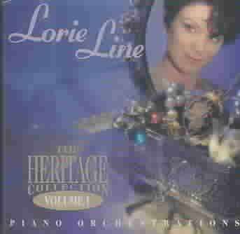 Lorie Line - The Heritage Collection, Volume 1